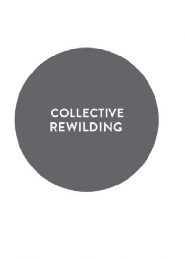 Collective Rewilding